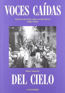 Entrevista al escritor Manu Valentín, autor del libro Voces caídas del cielo, sobre el exilio judío en Barcelona