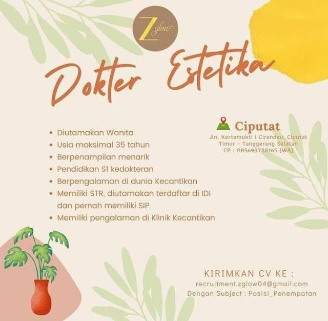 "Loker Dokter Estetika ""Z Glow"" Ciputat, Tangerang"