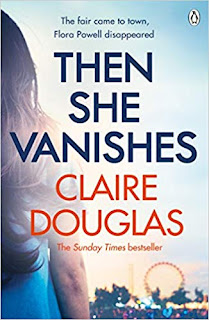 Book cover of Then She Vanishes by Claire Douglas