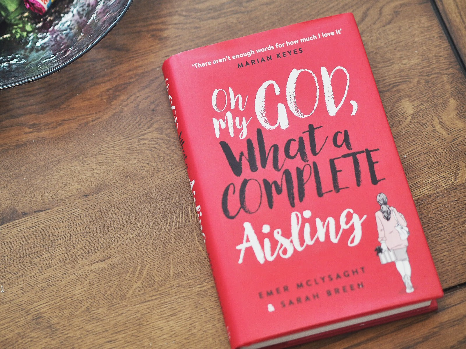 Oh My God What A Complete Aisling by Emer McLysaght and Sarah Breen | Book Review