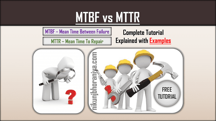 What is MTBF & MTTR Formula Example Calculation