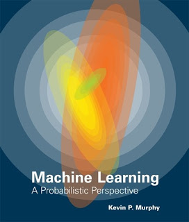Machine Learning: A Probabilistic Perspective 4th Printing PDF