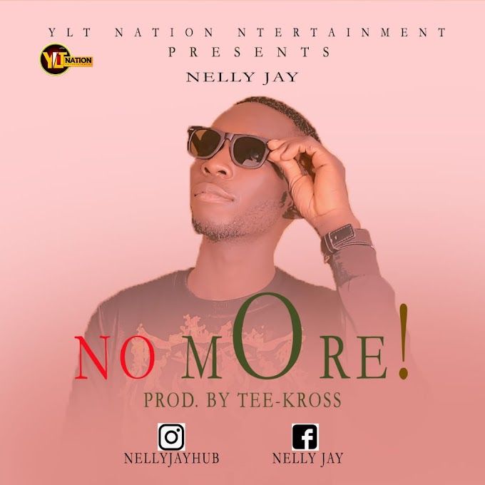 "[MUSIC] NELLY JAY ""NO MORE"" PROD BY TEE-KROSS"