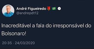 ANDRÉ FIGUEIREDO - INACREDITÁVEL A FALA IRRESPONSÁVEL DO BOLSONARO