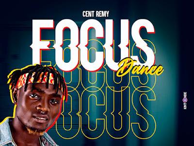 Cent Remy ~ Focus Dance