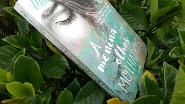 Resenha Livro A Menina dos Olhos Molhados