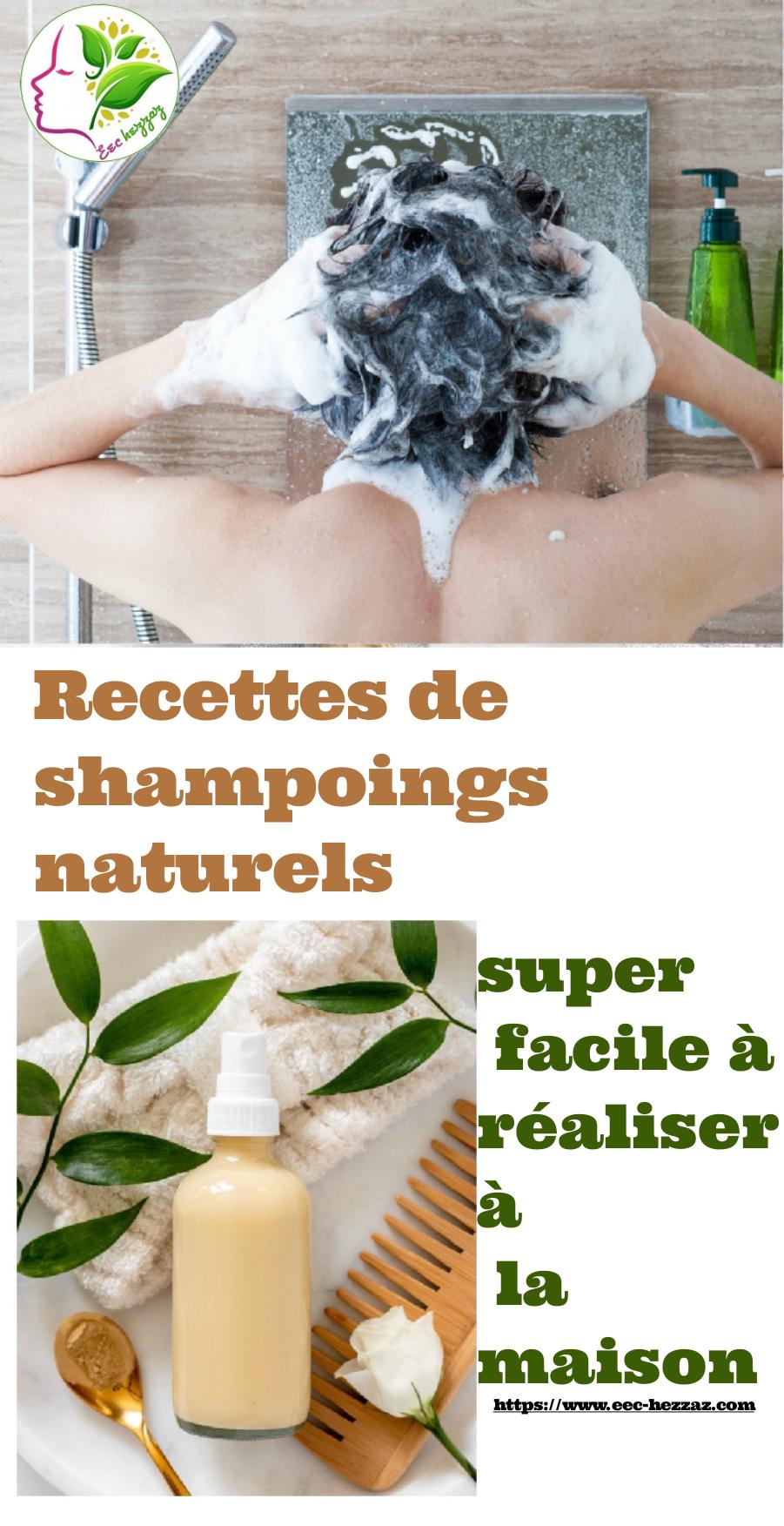 Recettes de shampoings naturels super facile à réaliser à la maison