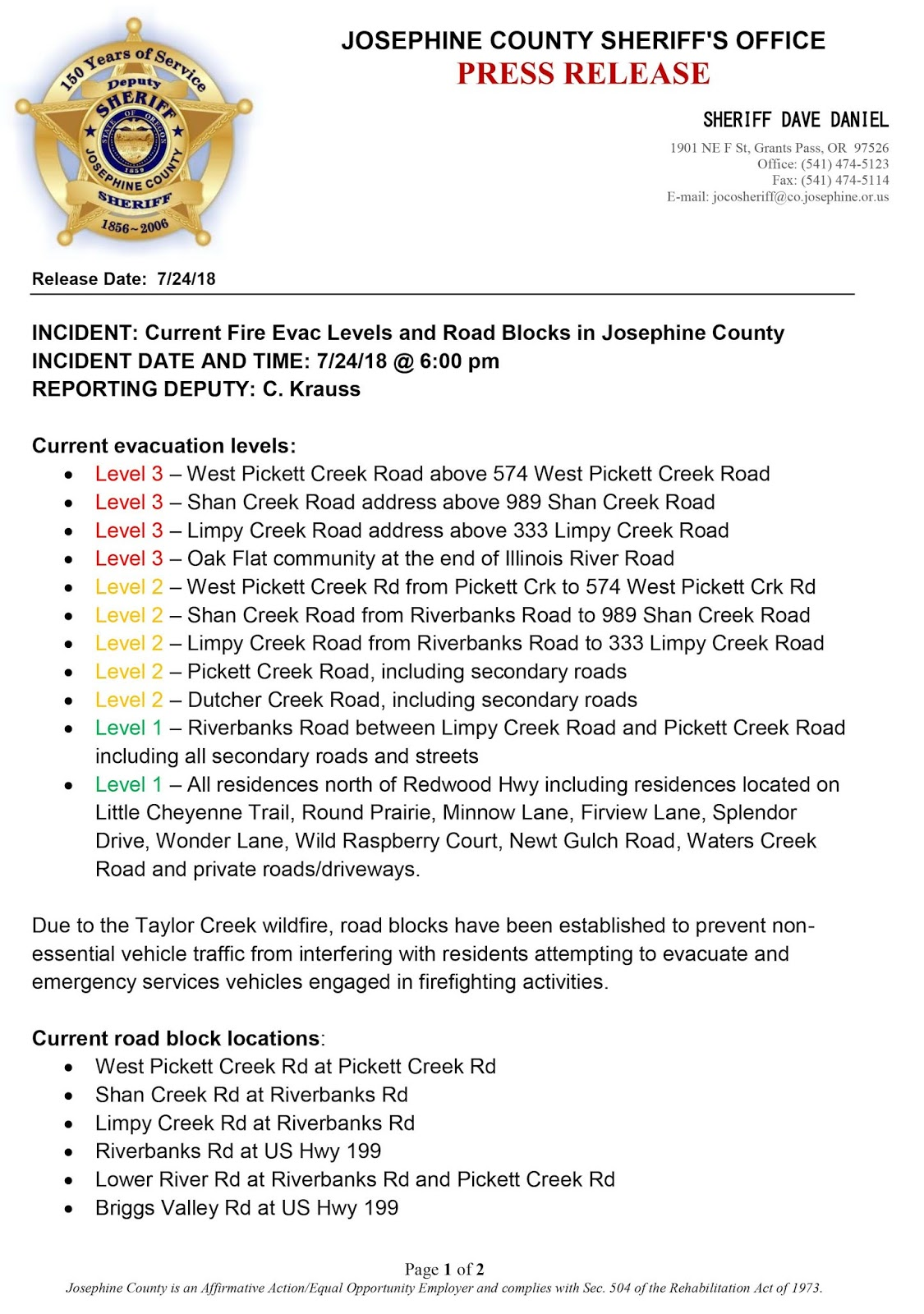 here is the summary of current evacuations and road blocks in josephine county as of 6 pm july 24