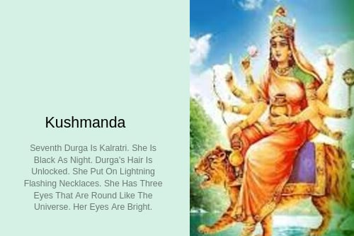 Kushmanda-Different Forms Of Durga