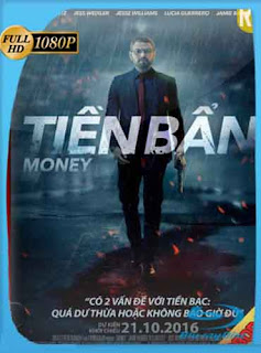 Money​ 2016 HD [1080p] Latino [Mega | GDrive] SilvestreHD