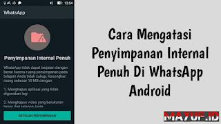 Cara Mengatasi Penyimpanan Internal Penuh Di WhatsApp Android