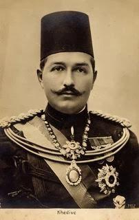 الخديوي عباس حلمي الثاني  حاكم مصر من (١٨٩٢- ١٩١٤)