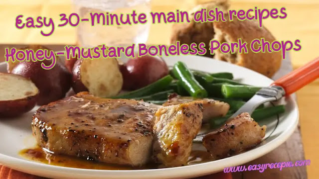 30-Minute Main Dish - Honey-Mustard Boneless Pork Chops