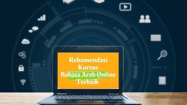 Rekomendasi Kursus Bahasa Arab Online Terbaik