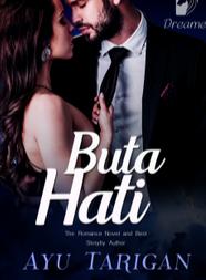 Novel Buta Hati Karya Ayu Tarigan Full Episode