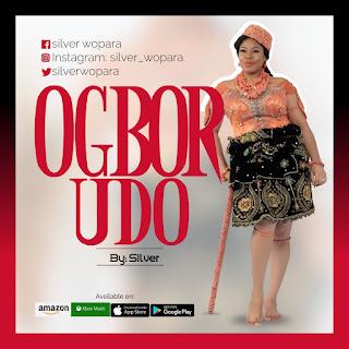 Silver Wopara - Ogbor Udo
