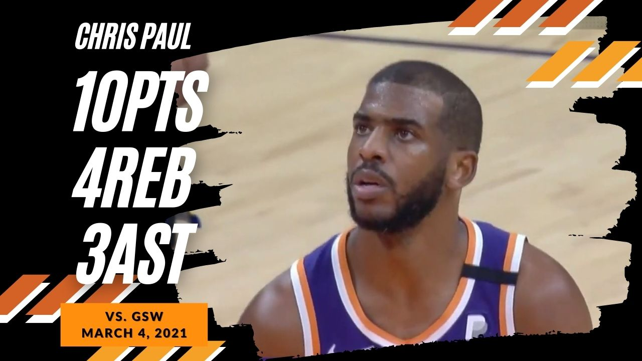 Chris Paul 10pts 4reb 3ast vs GSW   March 4, 2021   2020-21 NBA Season