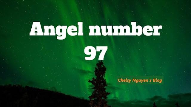 ý nghĩa số thiên thần 97 angel number meaning