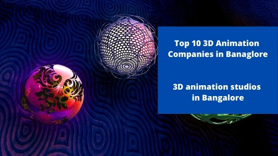 Searching the best 3d animation companies in bangalore, 3d animation studio in bangalore, list of 3d animation companies in bangalore, top 3d animation companies in bangalore, 3D animation companies in Bangalore, animation services in bangalore, 3d animation studios, 3d animation company bangalore, animation company bangalore, 3d animation studio in bangalore, 3d animation studio bangalore.