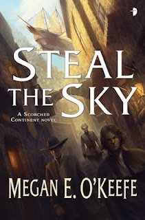 Interview with Megan E. O'Keefe, author of Steal the Sky