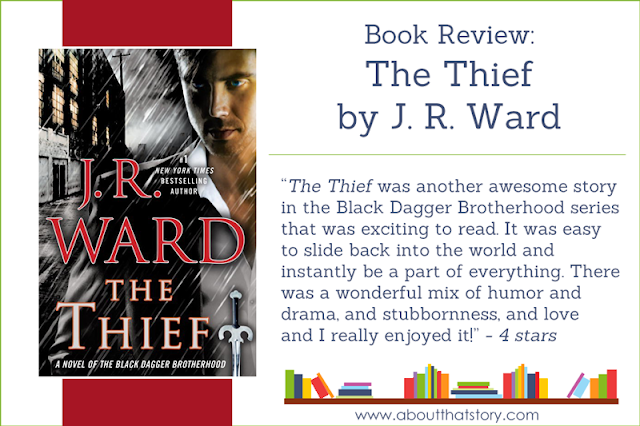 Book Review: The Thief by J. R. Ward | About That Story