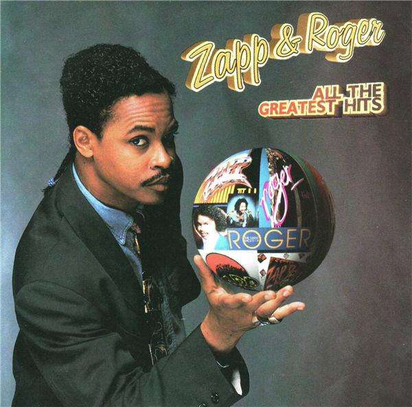 Funk Disco Soul Groove Rap Zapp Amp Roger All The