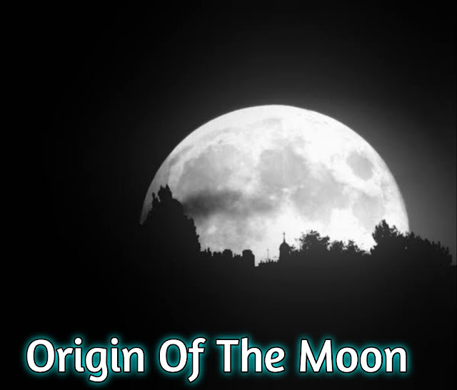 interesting-amazing-facts-about-moon-in-hindi,origin-of-the-moon