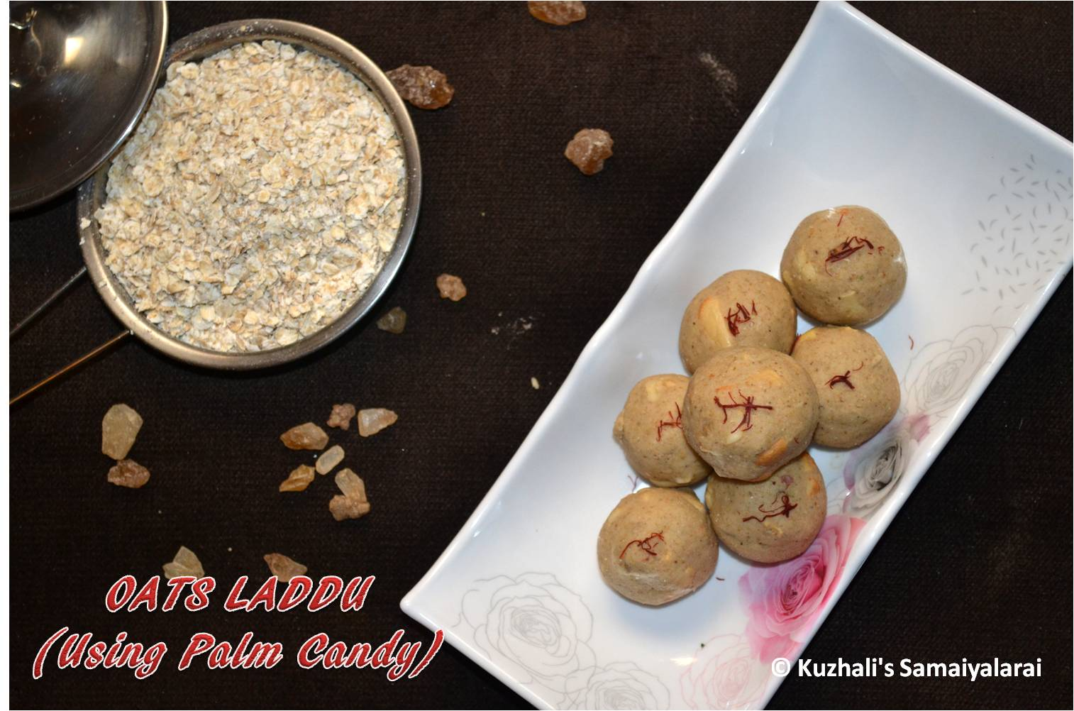 http://www.kuzhalisamaiyalarai.in/2017/05/oats-laddu-using-palm-candy-recipe-how.html
