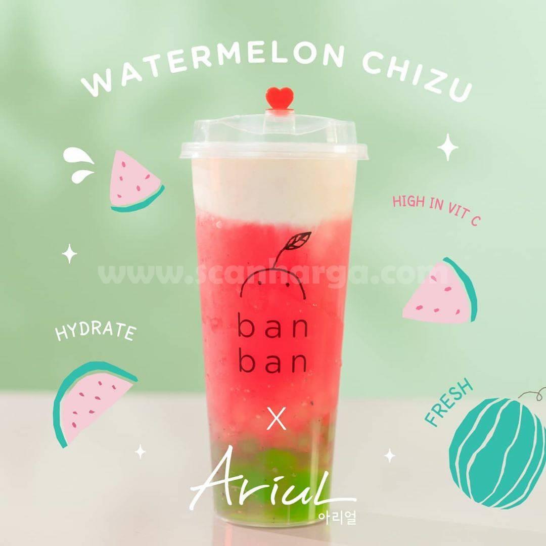 BARU! Minuman Watermelon Chizu by Ban Ban Cheese Tea