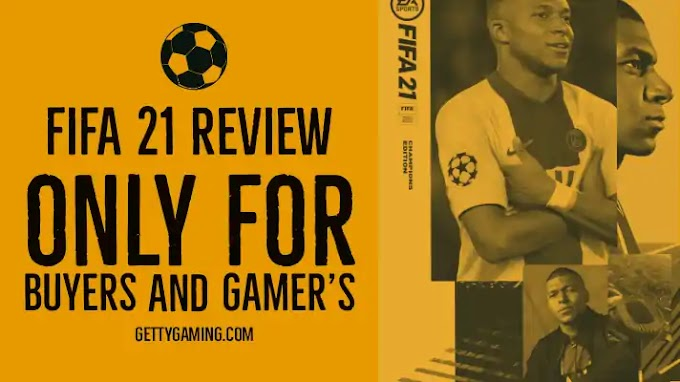 FIFA 21 Review - Only For Buyers and Gamers