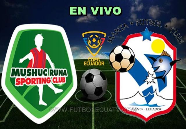 Mushuc Runa recibe a Manta FC en vivo a partir de las 12:00 horario determinado por la comitiva a efectuarse en el Estadio Bellavista de Ambato por los 16avos vuelta de la Copa Ecuador, siendo el árbitro principal Gabriel Gonzales Cordero con transmisión oficial de El Canal del Fútbol.