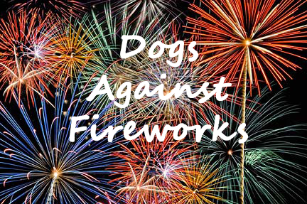 Dogs against fireworks.