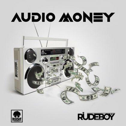 [Mp3] Rudeboy - Audio Money