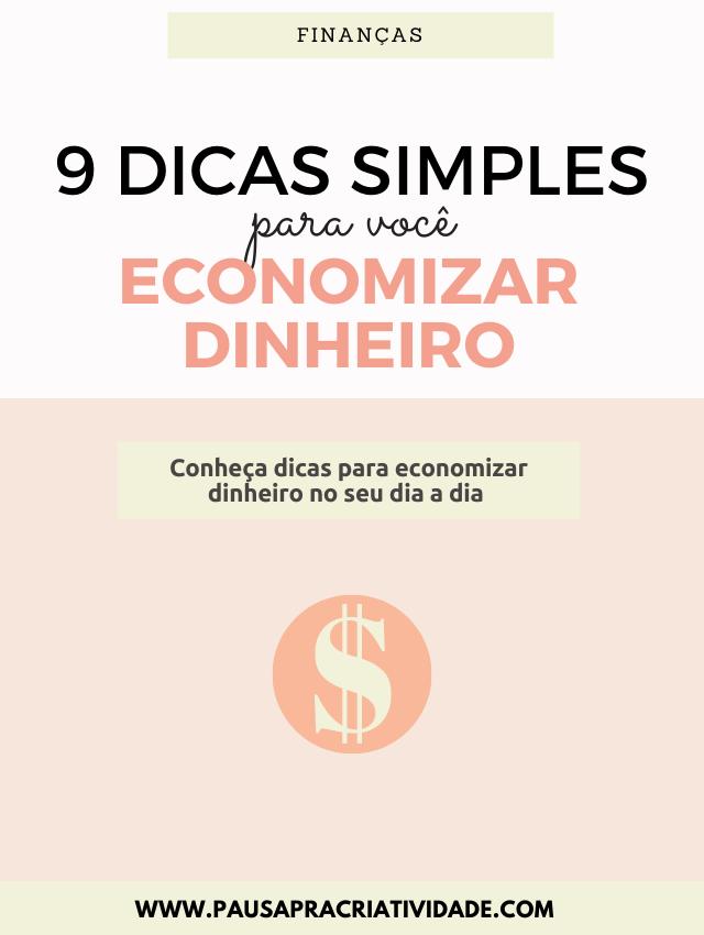 Como economizar dinheiro: 9 dicas simples