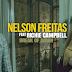 Nelson Freitas - Break of Dawn (ft. Richie Campbell) [Download]