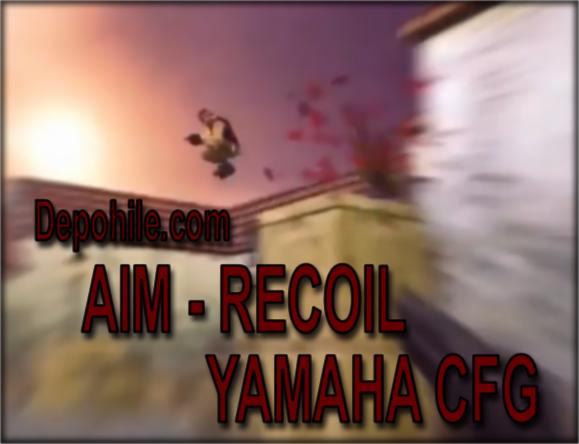Counter Strike 1.6 Yamaha v20 AİM CFG İndir Eylül 2019 SXE 17.2
