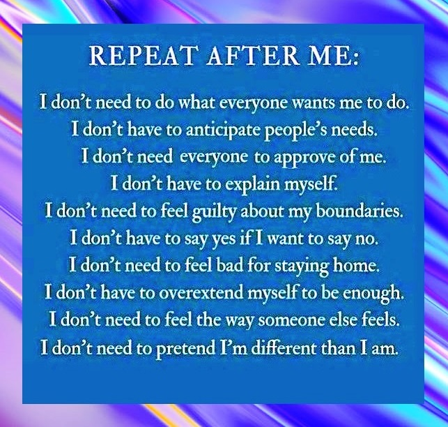 Repeat after me - I don't need to do what everyone wants me to do