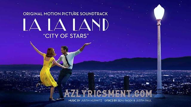 City of Stars Lyrics Duet ft. Ryan Gosling, Emma Stone La La Land