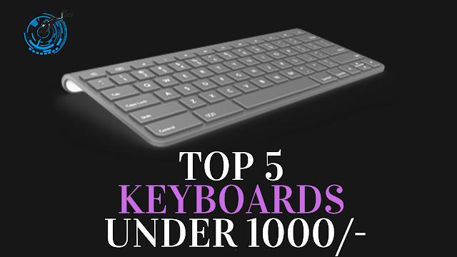 top 5 keyboards,best keyboards under 1000,top 5 keyboards under rs 1000,top 5 gaming keyboards,keyboard under 1000,top 5 mechanical keyboards,top 5 best gaming keyboards,top 5 best keyboards,top 5 gaming keyboards 2020,best weighted keyboard under 1000,best digital keyboard under 1000,top 5 keyboards 2020,top 5 fastest keyboards,