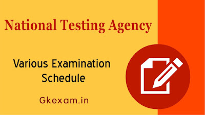 National Testing Agency : Various Examination Schedule