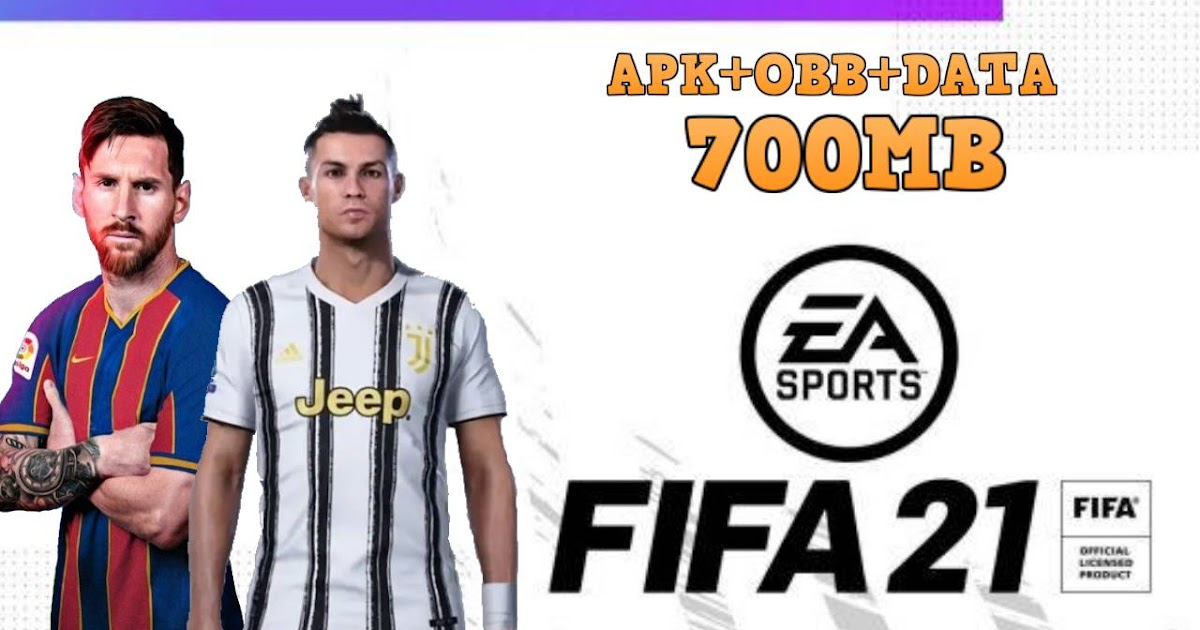 FIFA 21 Offline Mobile Android Best Graphics Download ...