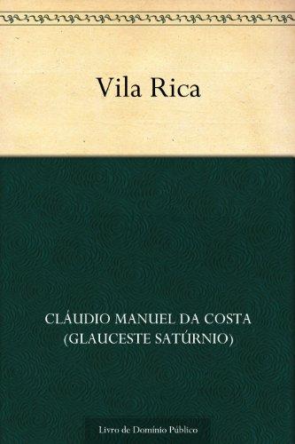 Vila Rica - Cláudio Manuel da Costa (Glauceste Satúrnio)