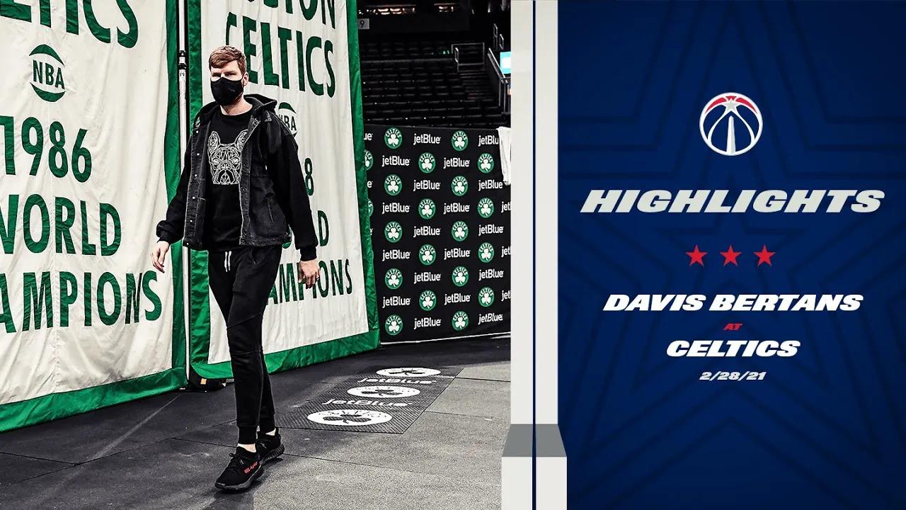 Davis Bertans 20pts vs BOS | February 28, 2021 | 2020-21 NBA Season