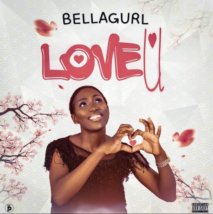 [Music + Video] BellaGurl _ Love U