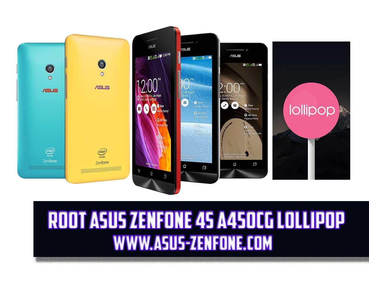 How to Root ASUS Zenfone 4S 4 5 T00Q/A450CG Lollipop ~ Asus Zenfone