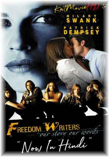 Freedom Writers 2007 Dual Audio Hindi Dubbed 480p BluRay Poster
