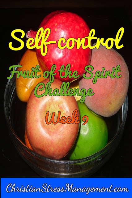 Self-control Week Fruit of the Spirit Challenge