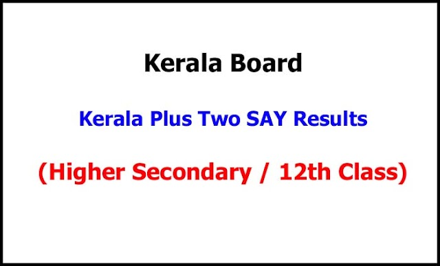 Kerala Plus Two SAY/Improvement Exam Result 2021