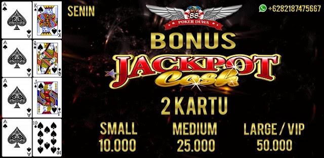 Bonus Harian Jackpot Cash 2 Kartu Poker (SENIN)
