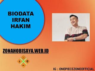 PROFIL : IRFAN HAKIM